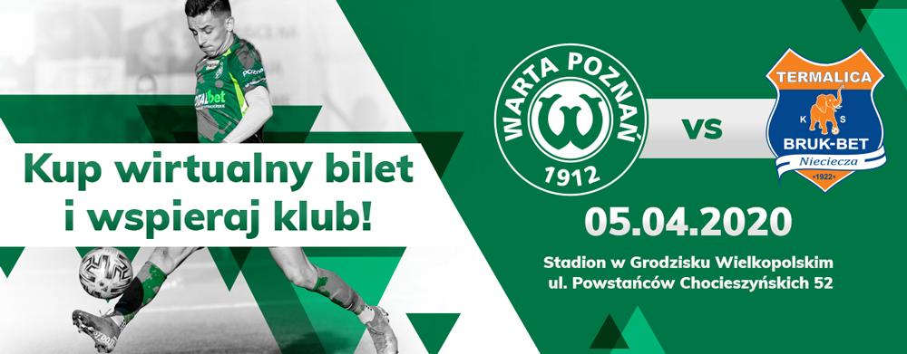 Wirtualny bilet na mecz Warta Poznań - Bruk-Bet Termalica Nieciecza