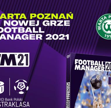 Warta Poznań w nowej grze Football Manager 2021