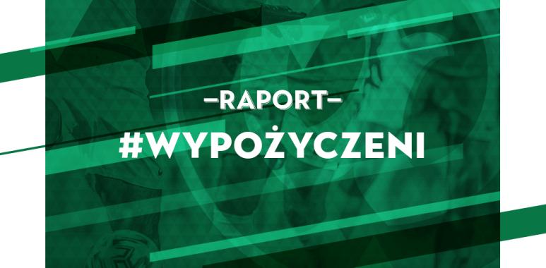 Raport - wypożyczeni z Warty Poznań